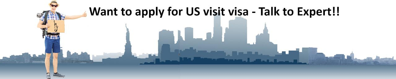 Want to apply for US visit visa - Talk to Expert