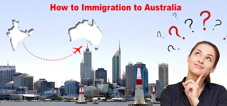 How to Immigration to Australia