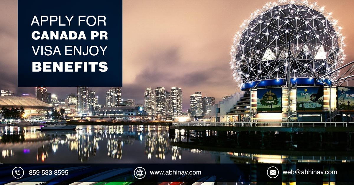 Benefits of Canadian PR | Benefits of Immigration to Canada