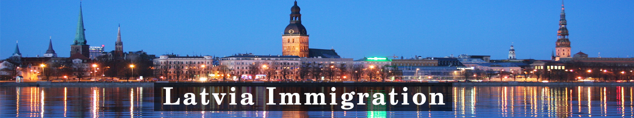 Latvia Immigration