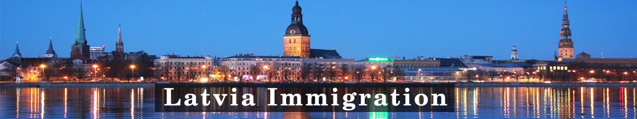Latvia Immigration