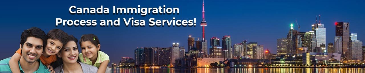 Canada Immigration  Process and Visa Services!
