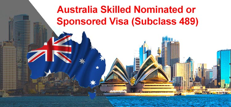 Australia Skilled Nominated or Sponsored Visa 489