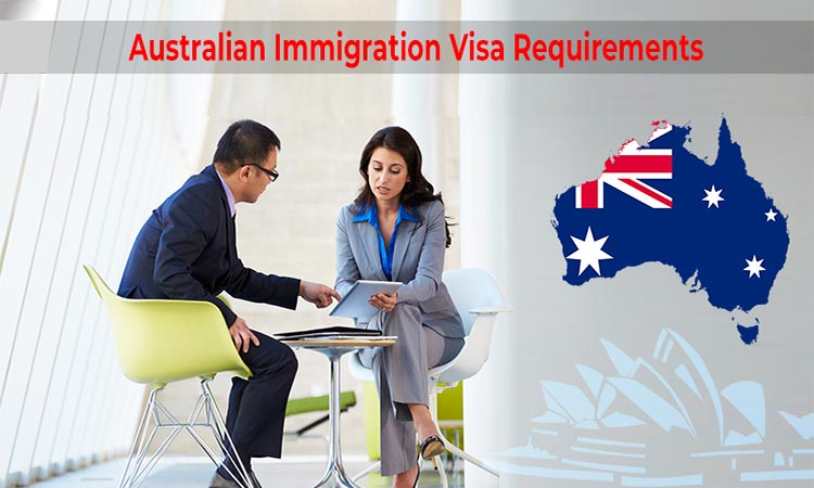 Australia Immigration Visa Requirements